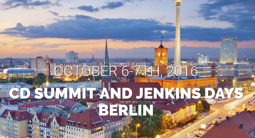 CD Summit and Jenkins Days Berlin 2016